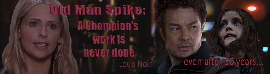 Old Man Spike: A Champion's Work Is Never Done.
